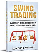 Swing Trading: Make Money Online: Introduction to Swing Trading for Beginners in 2018