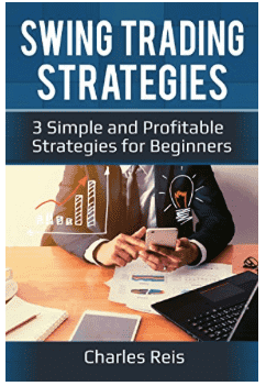 Swing Trading Strategies: 3 Simple and Profitable Strategies for Beginners